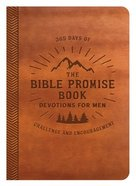 The Bible Promise Book Devotions For Men: 365 Days of Challenge and Encouragement Paperback