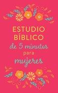 Estudio Biblico De 5 Minutos Para Mujeres Paperback
