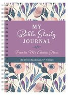 Guided Journal: My Bible Study Journal: Peace For My Anxious Heart - 180 Bible Readings For Women Spiral