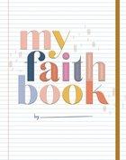 My Faith Book Hardback
