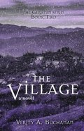 The Village (#02 in Ceristen Series) Paperback