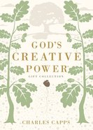 God's Creative Power: Victorious Living Through Speaking God's Promises (Gift Edition) Hardback
