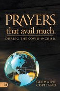 Prayers That Avail Much During the Covid-19 Crisis Paperback