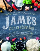 James: Recipe For a Living Faith Paperback
