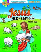 Jesus, God's Only Son Activity Book (Ages 8-10, Reproducible) (Warner Press Colouring & Activity Books Series) Paperback