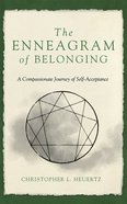 The Enneagram of Belonging: A Compassionate Journey of Self-Acceptance (6 Cds) CD