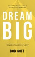 Dream Big: Know What You Want, Why You Want It, and What You're Going to Do About It (5 Cds) CD