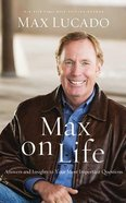 Max on Life: Answers and Insights to Your Most Important Questions (7 Cds) CD