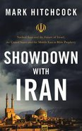Showdown With Iran: Atomic Iran, Bible Prophecy, and the Coming Middle East War (4 Cds) CD
