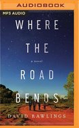 Where the Road Bends (Mp3) CD