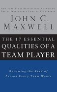 The 17 Essential Qualities of a Team Player: Becoming the Kind of Person Every Team Wants (3 Cds) CD