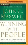 Winning With People: Discover the People Principles That Will Work For You Everytime (Mp3) CD