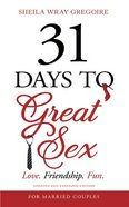 31 Days to Great Sex: Love. Friendship. Fun. (7 Cds) CD