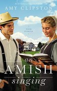 Amish Singing: Four Stories (8 Cds) CD
