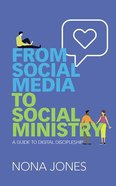 From Social Media to Social Ministry: A Guide to Digital Discipleship (3 Cds) CD
