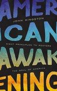 American Awakening: Eight Principles to Restore the Soul of America (7 Cds) CD