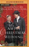 An Amish Christmas Wedding: Four Stories (Mp3, Unabridged) CD