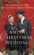 An Amish Christmas Wedding: Four Stories (7 Cds, Unabridged) CD