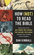 How to Read the Bible (8 Cds, Unabridged): Making Sense of the Anti-Women, Anti-Science, Pro-Violence, Pro-Slavery and Other Crazy-Sounding Parts of S CD