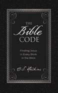 The Bible Code: Finding Jesus in Every Book in the Bible (5 Cds) CD