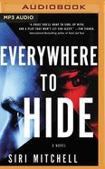 Everywhere to Hide (Mp3, Unabridged) CD