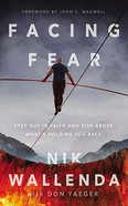 Facing Fear: Step Out in Faith and Rise Above What's Holding You Back (5 Cds) CD