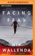 Facing Fear: Step Out in Faith and Rise Above What's Holding You Back (Mp3) CD