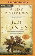 Just Jones : Sometimes a Thing is Impossible...Until It is Actually Done (MP3) (#03 in Noticer Trilogy Series) CD