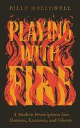 Playing With Fire: A Modern Investigation Into Demons, Exorcism, and Ghosts (5 Cds) CD