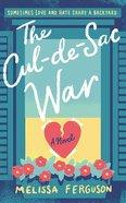 The Cul-De-Sac War (Unabridged, 7 Cds) CD