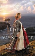 The Light At Wyndcliff (7 Cds, Unabridged) (The Cornwall Novels Series) CD