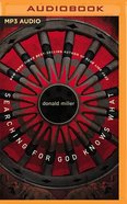 Searching For God Knows What (Unabridged, Mp3) CD