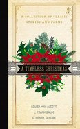 A Timeless Christmas: A Collection of Classic Stories and Poems (7 Cds, Unabridged) CD