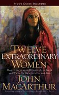 Twelve Extraordinary Women: How God Shaped Women of the Bible, and What He Wants to Do With You (Unabridged, 7 Cds) CD