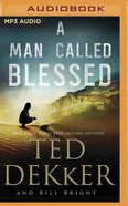A Man Called Blessed (MP3) (#02 in Caleb Book Series) CD