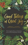 Good Tidings of Great Joy: The Complete Story of Christmas From the New King James Version (1 Cd, Unabridged) CD