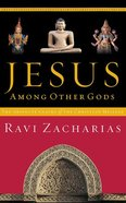 Jesus Among Other Gods: The Absolute Claims of the Christian Message (Unabridged, 7 Cds) CD