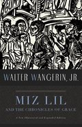 Miz Lil and the Chronicles of Grace Paperback
