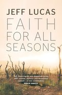 Faith For All Seasons Paperback