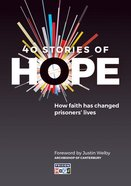 40 Stories of Hope: How Faith Has Changed Prisoners' Lives Paperback