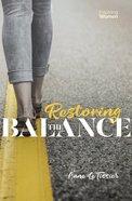 Restoring the Balance Paperback