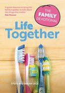 Life Together: The Family Devotional Paperback