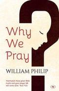 Why We Pray Pb Large Format