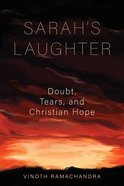 Sarah's Laughter: Doubt, Tears and Christian Hope Paperback