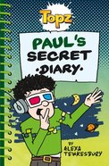 Paul's Secret Diary (Topz Series) Paperback