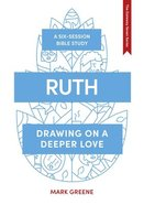 Ruth: Drawing on a Deeper Love (Whole Life - Gateway Seven Series) Paperback