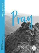 Prayer: Food For the Journey (Food For The Journey Series) Paperback