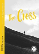 The Cross (Food For The Journey Series) Paperback