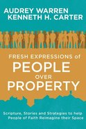 Fresh Expressions of People Over Property Paperback