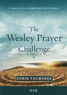 The Wesley Prayer Challenge: 21 Days to a Closer Walk With Christ (3 Sessions) (Dvd) DVD